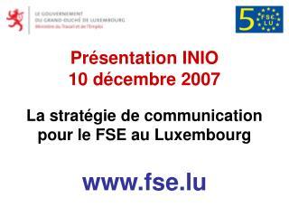 Présentation INIO 10 décembre 2007