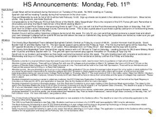 HS Announcements:  Monday, Feb. 11 th