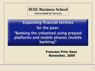 Expanding financial services for the poor: