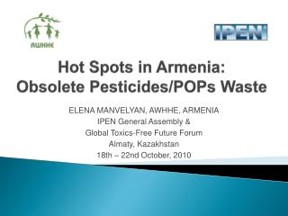 Hot Spots in Armenia:  Obsolete Pesticides/POPs Waste
