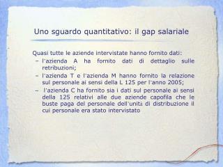 Uno sguardo quantitativo: il gap salariale
