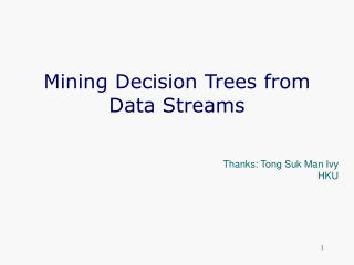 Mining Decision Trees from Data Streams