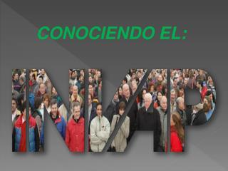 CONOCIENDO EL: