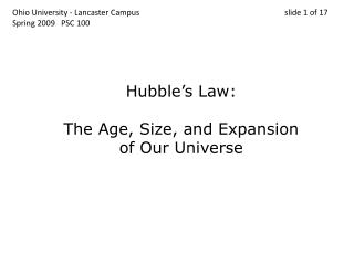 Hubble's Law: The Age, Size, and Expansion of Our Universe