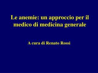 Le anemie: un approccio per il medico di medicina generale