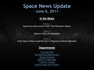 Space News Update - June 6, 2011 -