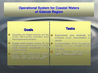Operational System for Coastal Waters  of Gdansk Region