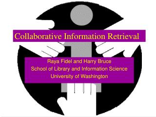 Collaborative Information Retrieval