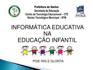 INFORMÁTICA EDUCATIVA NA  EDUCAÇÃO INFANTIL
