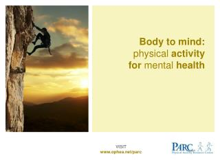 Body to mind: physical  activity for  mental  health