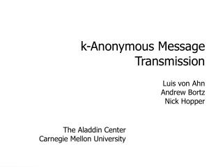 k-Anonymous Message Transmission