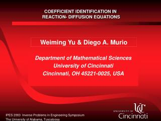 Department of Mathematical Sciences University of Cincinnati Cincinnati, OH 45221-0025, USA