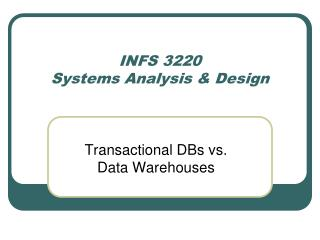 INFS 3220  Systems Analysis & Design