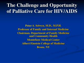 The Challenge and Opportunity of Palliative Care for HIV/AIDS