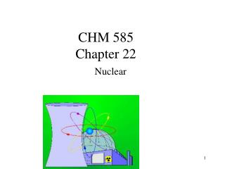 CHM 585 Chapter 22
