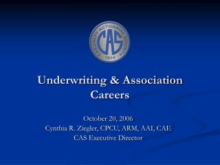 Underwriting & Association Careers