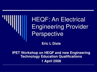 HEQF: An Electrical Engineering Provider Perspective