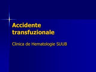 Accidente transfuzionale
