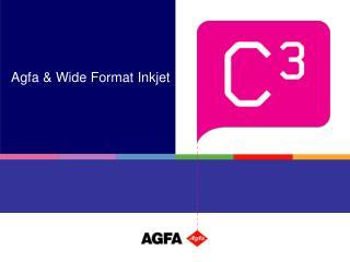 Agfa  Wide Format Inkjet