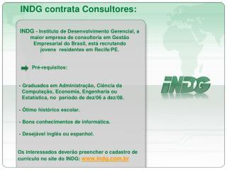 INDG contrata Consultores:
