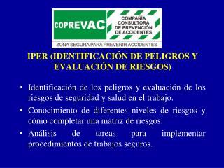 IPER (IDENTIFICACIÓN DE PELIGROS Y EVALUACIÓN DE RIESGOS)