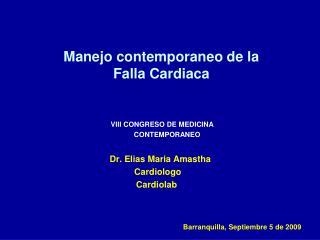 Manejo contemporaneo de la Falla Cardiaca