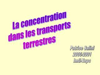 La concentration dans les transports terrestres