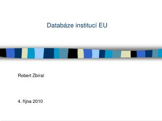 Datab�ze instituc� EU