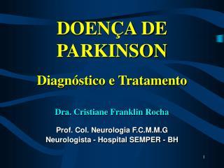 DOEN A DE PARKINSON  Diagn stico e Tratamento