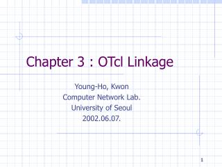 Chapter 3 : OTcl Linkage