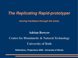 The Replicating Rapid-prototyper  moving hardware through the wires