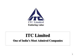 ITC Limited One of India�s Most Admired Companies