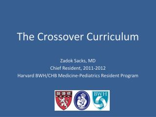 The Crossover Curriculum