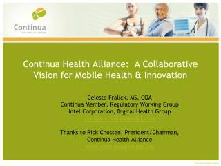 Continua Health Alliance:  A Collaborative Vision for Mobile Health  Innovation