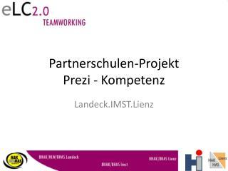 Partnerschulen-Projekt Prezi - Kompetenz