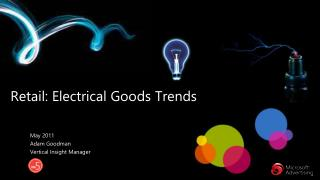 Retail: Electrical Goods Trends
