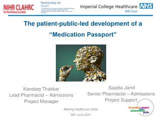 "The patient-public-led development of a ""Medication Passport"""