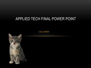 Applied tech final power point