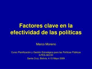 Factores clave en la efectividad de las políticas