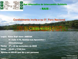 Lugar:  Salón Kaji' Imox- ASECSA 6ª- Calle 4-70, Quintas Los Aposentos I Chimaltenango