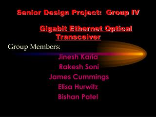 Senior Design Project:  Group IV