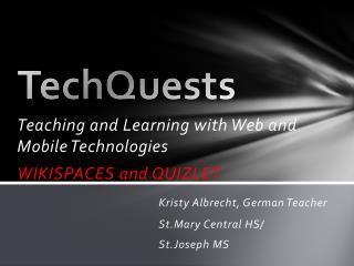 TechQuests
