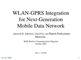 WLAN-GPRS Integration for Next-Generation  Mobile Data Network