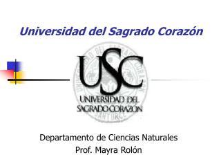 Universidad del Sagrado Coraz�n
