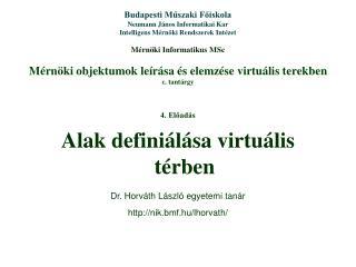 Mérnöki objektumok leírása és elemzése virtuális terekben c. tantárgy