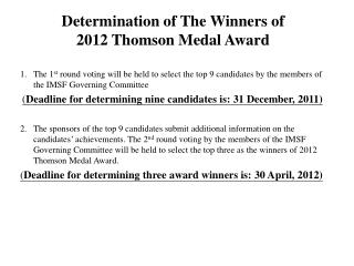 Determination of The Winners of  2012 Thomson Medal Award