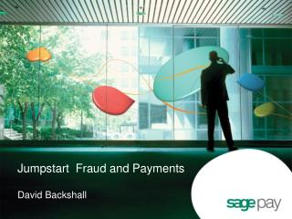 Jumpstart  Fraud and Payments