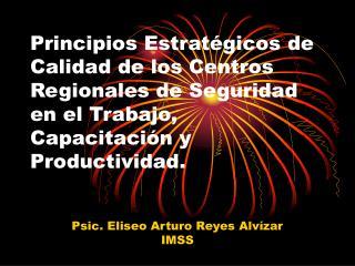Psic. Eliseo Arturo Reyes Alv�zar IMSS