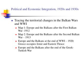 Political and Economic Integration, 1920s and 1930s