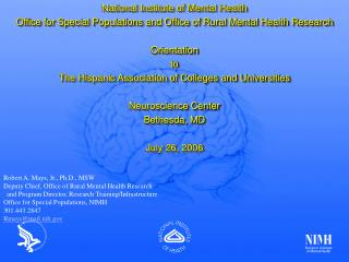 National Institute of Mental Health Office for Special Populations and Office of Rural Mental Health Research  Orientati
